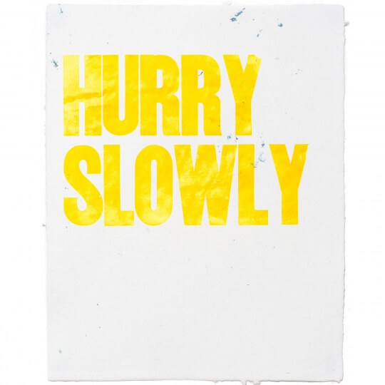 Hurry Slowly Letterpress by Emily Duong